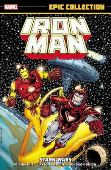 Iron Man Epic Collection: Stark Wars av Bob Layton og David Michelinie (Heftet)