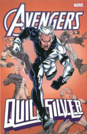 Avengers: Quicksilver av Joe Edkin, John Ostrander og Tom Peyer (Heftet)