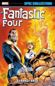 Fantastic Four Epic Collection: Strange Days av Tom DeFalco (Heftet)
