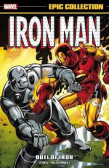 Iron Man Epic Collection: Duel Of Iron av Denny O'Neil, Peter B. Gillis og Bob Harris (Heftet)