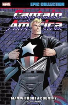 Captain America Epic Collection: Man Without A Country av Mark Waid, Terry Kavanagh og William Messner-Loebs (Heftet)