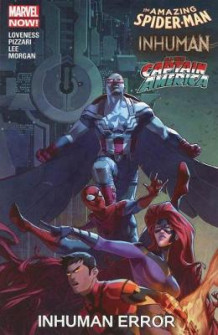 Amazing Spider-man/inhuman/all-new Captain America: Inhuman Error (Heftet)