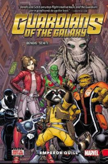 Guardians of the Galaxy: New Guard Vol. 1 - Emperor Quill: Volume 1 av Brian Michael Bendis (Innbundet)