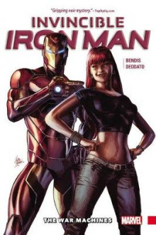 Invincible Iron Man Vol. 2: The War Machines av Brian Bendis (Innbundet)