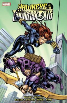 Hawkeye & the Thunderbolts Vol. 2: Volume 2 av Kurt Busiek og Fabian Nicieza (Heftet)