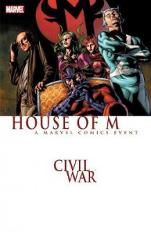 Civil War: House of M av Christos Gage (Heftet)