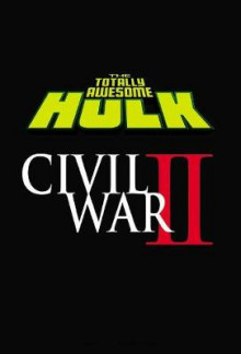 The Totally Awesome Hulk Vol. 2: Civil War II av Greg Pak (Heftet)