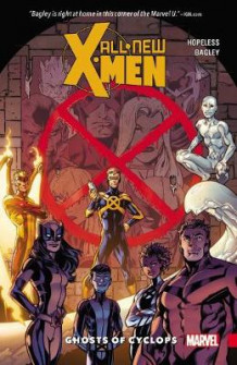 All-New X-Men: Inevitable Vol.1 - Ghosts of Cyclops av Dennis Hopeless (Heftet)