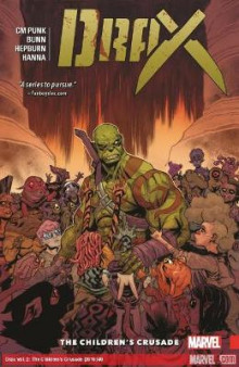 Drax Vol. 2: the Children's Crusade av Cullen Bunn og CM Punk (Heftet)