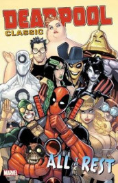 Deadpool Classic Vol. 15: All The Rest av John Layman, Stuart Moore og Duane Swierczynski (Heftet)