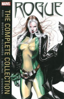Rogue: The Complete Collection av Tony Bedard og Rob Rodi (Heftet)
