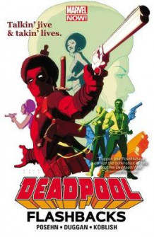 Deadpool: Flashbacks av Brian Posehn (Heftet)