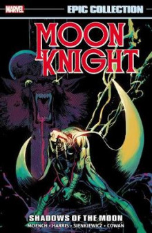 Moon Knight Epic Collection: Shadows of the Moon av Doug Moench (Heftet)