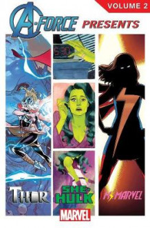 A-force Presents Volume 2 av Kelly Sue DeConnick, Nathan Edmondson og G. Willow Wilson (Heftet)