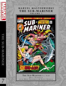 Marvel Masterworks: The Sub-Mariner Vol. 7: Volume 7 av Steve Gerber, Mike Friedrich og Bill Everett (Innbundet)