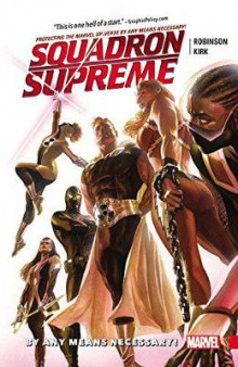 Squadron Supreme Vol. 1: By Any Means Necessary! av James Robinson (Heftet)