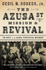 Omslag - The Azusa Street Mission and Revival