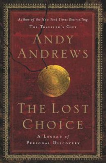 The Lost Choice av Andy Andrews (Innbundet)