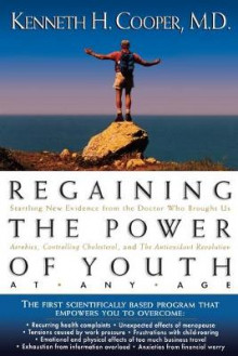 Regaining the Power of Youth at Any Age av Kenneth H. Cooper (Heftet)