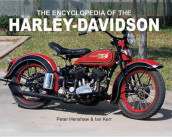 The Encyclopedia of the Harley-Davidson av Peter Henshaw og Ian Kerr (Heftet)