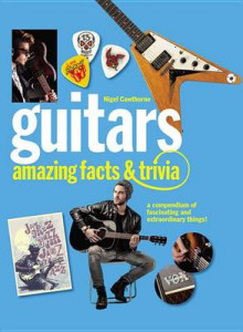 Guitars: Amazing Facts and Trivia av Nigel Cawthorne (Heftet)