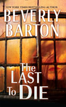 The Last To Die av Beverly Barton (Heftet)