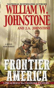 Frontier America av J.A. Johnstone og William W. Johnstone (Heftet)
