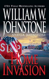 Home Invasion av J.A. Johnstone og William W. Johnstone (Heftet)