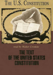 The Text of the United States Constitution av George H Smith (Lydbok-CD)