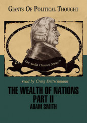 The Wealth of Nations Part II av Adam Smith og George H Smith (Lydbok-CD)