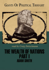 The Wealth of Nations Part 1 av Adam Smith og George H Smith (Lydbok-CD)