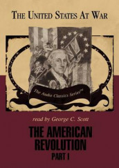 The American Revolution, Part 1 Lib/E av George H Smith (Lydbok-CD)