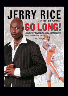 Go Long! av Jerry Rice og Brian Curtis (Lydbok-CD)