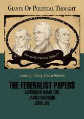 The Federalist Papers av Wendy McElroy og George H Smith (Lydbok-CD)