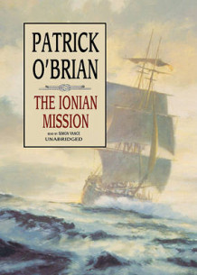 The Ionian Mission av Patrick O'Brian (Lydbok-CD)