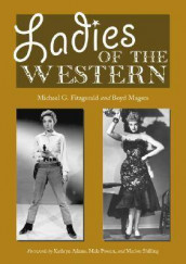Ladies of the Western av Michael G. Fitzgerald og Boyd Magers (Heftet)