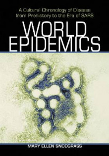 World Epidemics av Mary Ellen Snodgrass (Heftet)