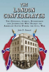 The The London Confederates av John D. Bennett (Heftet)