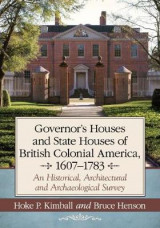 Omslag - Governor's and State Houses of Colonial America, 1607-1783