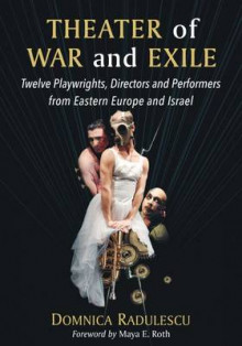 Theater of War and Exile av Domnica Radulescu (Heftet)