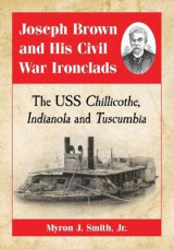 Omslag - Joseph Brown and His Civil War Ironclads