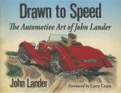 Drawn to Speed av John Lander (Heftet)