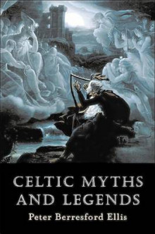 Celtic Myths and Legends av Peter Berresford Ellis (Heftet)