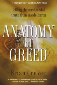 Anatomy of Greed av Brian Cruver (Heftet)