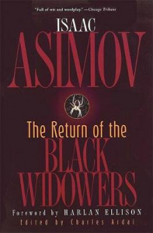 The Return of the Black Widowers av Isaac Asimov, Charles Ardai og Harlan Ellison (Heftet)