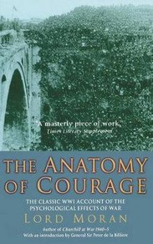 The Anatomy of Courage av Baron Charles McMoran Wilson Moran (Heftet)