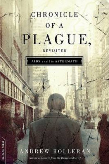 Chronicle of a Plague, Revisited av Andrew Holleran (Heftet)