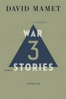 Three War Stories av David Mamet (Heftet)