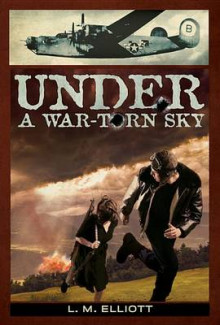 Under a War-Torn Sky av Laura Malone Elliott (Heftet)