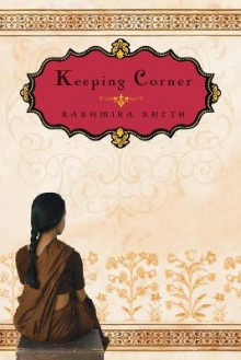 Keeping Corner av Kashmira Sheth (Heftet)